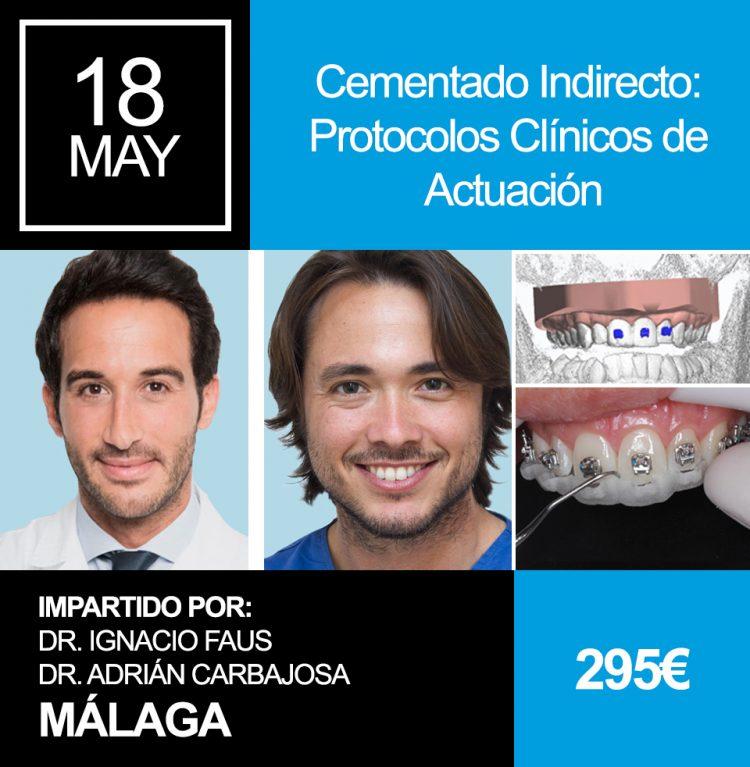 Curso de Cementado Indirecto Protocolos Clínicos de Actuación en Málaga